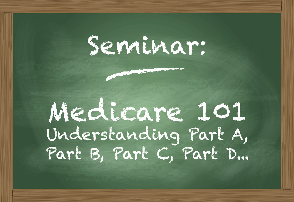 Seminar: Medicare 101 | Heart To Heart: Insurance Simplified